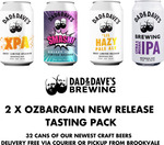 2x OzBargain New Release Tasting Pack (Total 32 x 375ml Cans) $159.95 ($244 RRP) Delivered @ Dad N Dave's Brewing