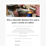 Win a Breville Barista Pro, 1 Year Supply of Coffee, Online Class (Worth $2000) or 1 of 5 Sample Coffee Packs from Coffee Hit