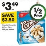 Streets Cornetto 4pk 440ml $3.49, Weis Bars $3.39  (Both ½ Price) @ Woolworths 7/12