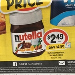 ½ Price Nutella 400g - $2.49 @ IGA (Includes SUPA & X-Press)