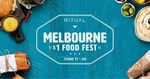 [VIC] $1 Food Fest, Various Food and Drink $1 in Melbourne CBD with Ritual App