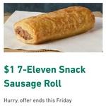 Snack Sausage Roll $1 @ 7-Eleven