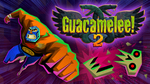 [Switch] Guacemelee! 2 $10.50 (was $30)/Guacamelee! STCE $7.05/The Journey Down: Chapter One $3 (was $15) - Nintendo eShop