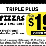 Domino's  - Any 3 Pizzas + Garlic Bread + 1.25lt Coke $19.95 Pick up until 4 March