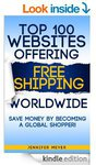 FREE Kindle eBook: Top 100 Websites Offering Free Shipping Worldwide (Save US$3.58)