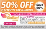 Globird Energy - Electricity VIC 50% off Rate for 6 Months via Shop A Docket