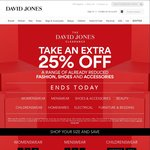 Further 25% off Already Reduced Clothing, Shoes and Accessories @ David Jones