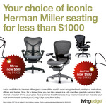 Herman Miller: Mirra $880 (RRP $1200), Aeron $990 (RRP $1430)