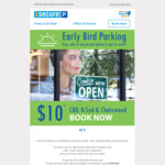 [NSW] $10 Early Bird Parking @ Secure Parking