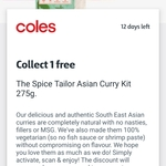 Collect 1 Free Spice Tailor Asian Curry Kit 275g via flybuys @ Coles