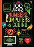 100 Things to Know about Numbers, Computers & Coding $5 + Shipping / Free C&C @ Big W