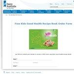 Dairy Australia - Free Kids Good Health Recipe Book