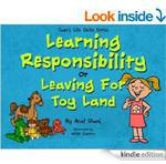 Free e-Book Jade's Life Skills Series - Learning Responsbility or Leaving to Toy Land