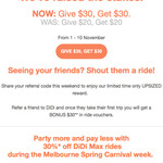 [VIC] DiDi: Referee/Referrer Bonus Now 2x $15 Ride Vouchers (Was 2x $10) + 30% off DiDi Max (Up to $20/Trip on Two Rides)