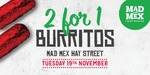 [WA] - 2 for 1 Burritos - Mad Mex (Hay St)