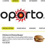 [SA] Chicken & Cheese Burger $2ea (Usually $5.50) @ Oporto (OTR Stores)