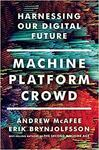 Machine, Platform, Crowd: Harnessing the Digital Revolution Hardcover $6.48 + Delivery ($0 with Prime / $39 Spend) @ Amazon AU