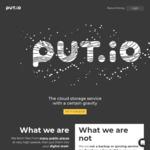 35% off Put.io at Put.io. No VPN Needed.