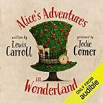 [Audiobook] Free - Lewis Carroll; Alice's Adventures in Wonderland @ Audible (No Subscription Required)