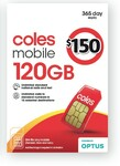 Coles Mobile $129 (Was $150) - 365 Days | 120GB Data | Unlimited National & Intl Call/Text to 15 Countries | 50GB Data Rollover