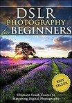 [eBook] Free - DSLR Photography for Beginners/Man in the Tent: My Life under Canvas/BITCOIN TRADING for Beginners - Amazon AU/US
