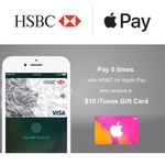 Apple Pay 5 Times with HSBC and Receive $10 iTunes Card