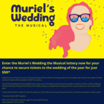 [NSW] $50 Muriel's Wedding Theatre Show Tickets (Lottery, Drawn Thursday 12pm)