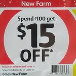[QLD] 15% off (Min. $100 Spend) @ Coles New Farm