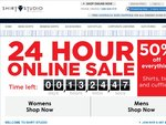 Shirt Studio - 24 Hour Online Sale, 50% off Everything, Expires 8AM 1st September