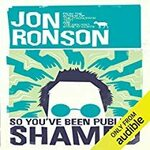 [Audible Members] So You've Been Publicly Shamed - Free for Audible Members (Was $23.41) @ Audible.com