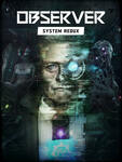 [PC, Pre Order] 80% off Observer: System Redux for Owners of The Original (~A$8.99) @ Epic Games Store
