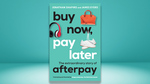 Win 1 of 2 Copies of 'Buy Now, Pay Later:The Extraordinary Story of Afterpay' Books Worth $29.99 Each from MoneyMag