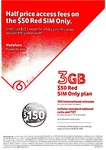 Vodafone Half Price Access Fees on $50 Red SIM Only for 6 Months [Existing Customers Only]