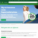 """""""Up to 10% off"""" Woolworths Car Insurance + $100 Woolworths Gift Card"""