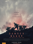 Win 1 of 20 Double Passes to a Danger Close Advanced Screening on Mon July 22nd at 6:30pm at Hoyts Melb @ Female.com.au