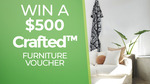 Win a $500 Crafted Furniture Voucher from Seven Network