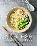 "[eBook] Free: ""Japanese Food: Authentic Asian Cooking Japanese Style"" $0 @ Amazon AU, US"