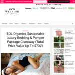 Win a Gorgeous Eco-Luxe Bedding Set and Separate Pamper Package from SOL Organics and Eco Warrier Princess
