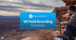Win a VR Field Recording Pack Worth ~$4500 from Pro Sound Effects