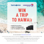 Win a Hawaiian Escape for 2 & Samsonite Luggage Worth $12,033 from Samsonite