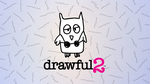 [Switch] Drawful 2: US $0.09 (Was $9.99), Revenge of The Bird King: US $0.01 (Was $4.99) @ Nintendo eShop (US Account Required)
