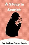 [eBook] Free - Works by A Conan Doyle: A Study in Scarlet/The Valley of Fear/The Last Bow:8 S Holmes stories+more - Amazon AU/US