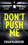 [eBook] Free - Don't Push Me/Last Breath/The Anglesey Murders:Unholy Island/Bend The Law (Book 1) - Amazon AU/US