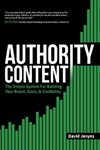 $0 eBook: Authority Content - The Simple System for Building Your Brand, Sales, and Credibility