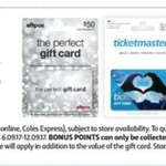 2,000 Bonus Flybuys (Worth $10) on Purchase of Any EFTPOS, Ticketmaster or Endota Spa Gift Cards @ Coles