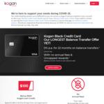 Kogan Black Credit Card - $0 Annual Fee + 22 Months Balance Transfers + Uncapped Rewards + Bonus $100 + Free Kogan Membership