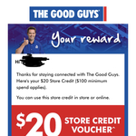 $20 Store Credit Via Email (Min $100 spend) @ The Good Guys