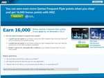ANZ Qantas Frequent Flyer Program (Visa/AMEX) 16,000 Points + Annual Fee Waived (for first yr)