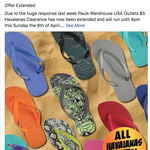 All Havaianas $5 Each (In Stores Only) @ Paul's Warehouse USA Outlet