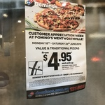 [NSW] $4.95 Traditional Pizzas (Pick Up) @ Domino's Wentworthville (Customer Appreciation Week)